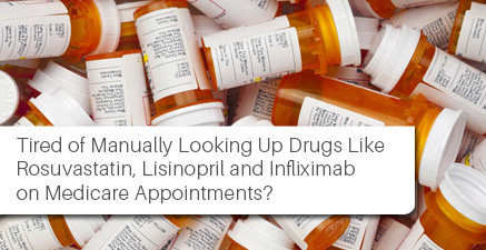 Tired of Manually Looking Up Drugs on Medicare Appointments?