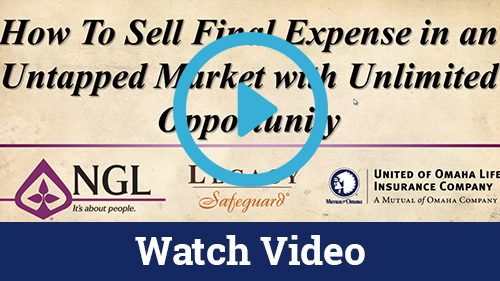 How to Sell Final Expense in an Untapped Market With Unlimited Opportunity