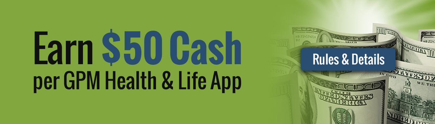 GPM Life and Health Cash 4 Apps